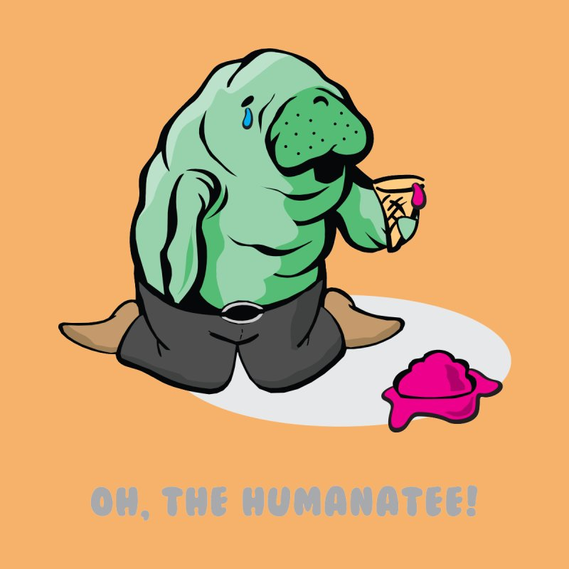 The Humanatee None  by andrewedwards's Artist Shop