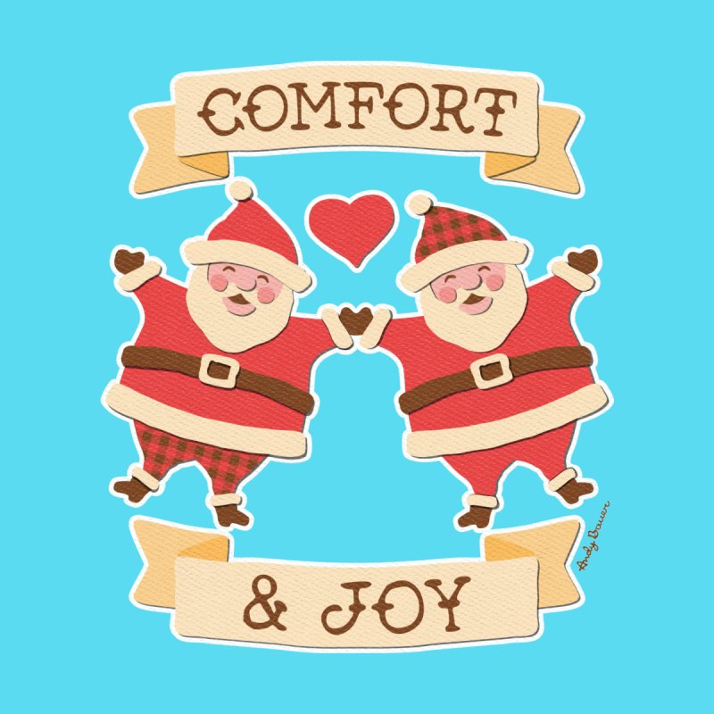 Comfort and Joy by Andy Bauer's Shop