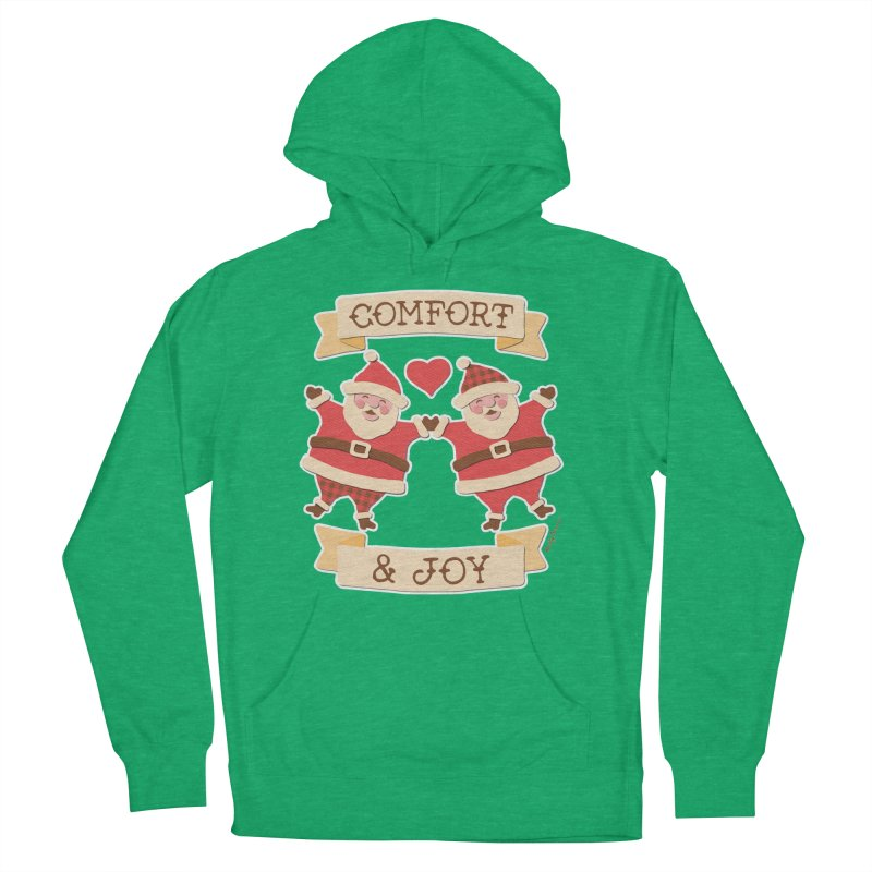 Comfort and Joy Women's Pullover Hoody by Andy Bauer's Shop