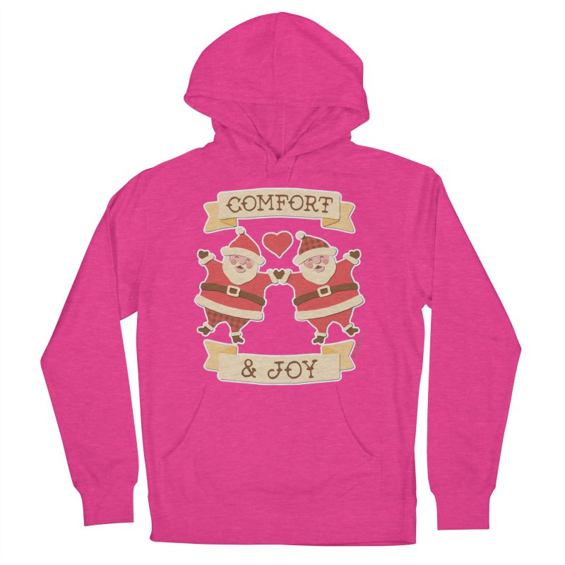 Comfort and Joy Women's French Terry Pullover Hoody by Andy Bauer's Shop