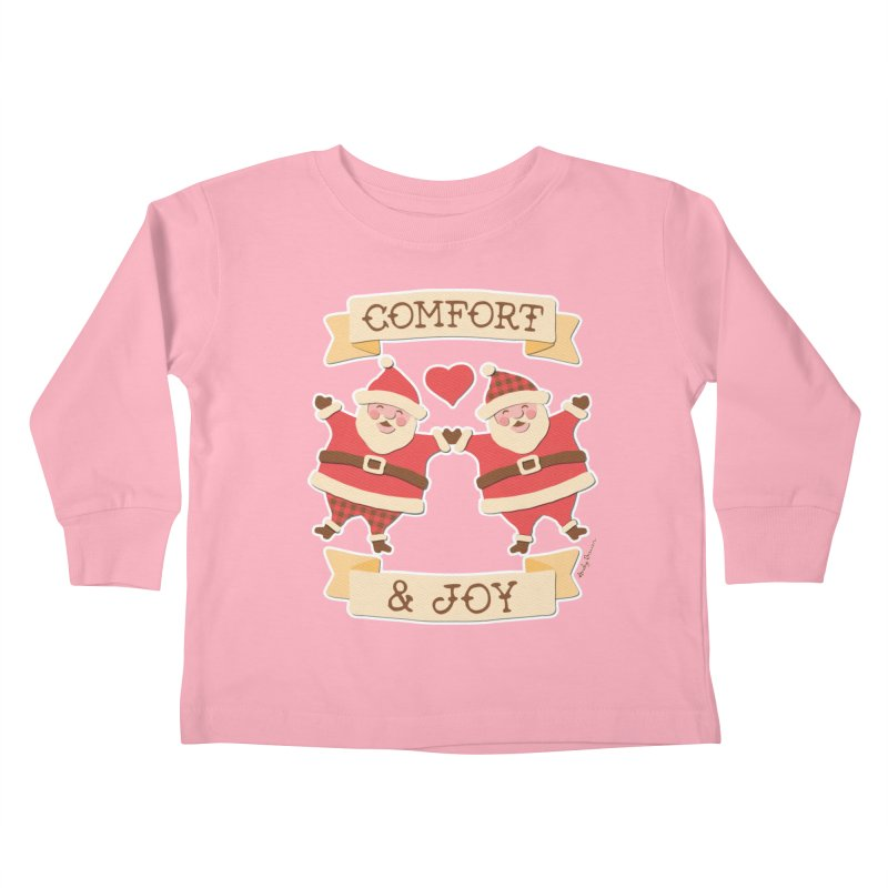Comfort and Joy Kids Toddler Longsleeve T-Shirt by Andy Bauer's Shop