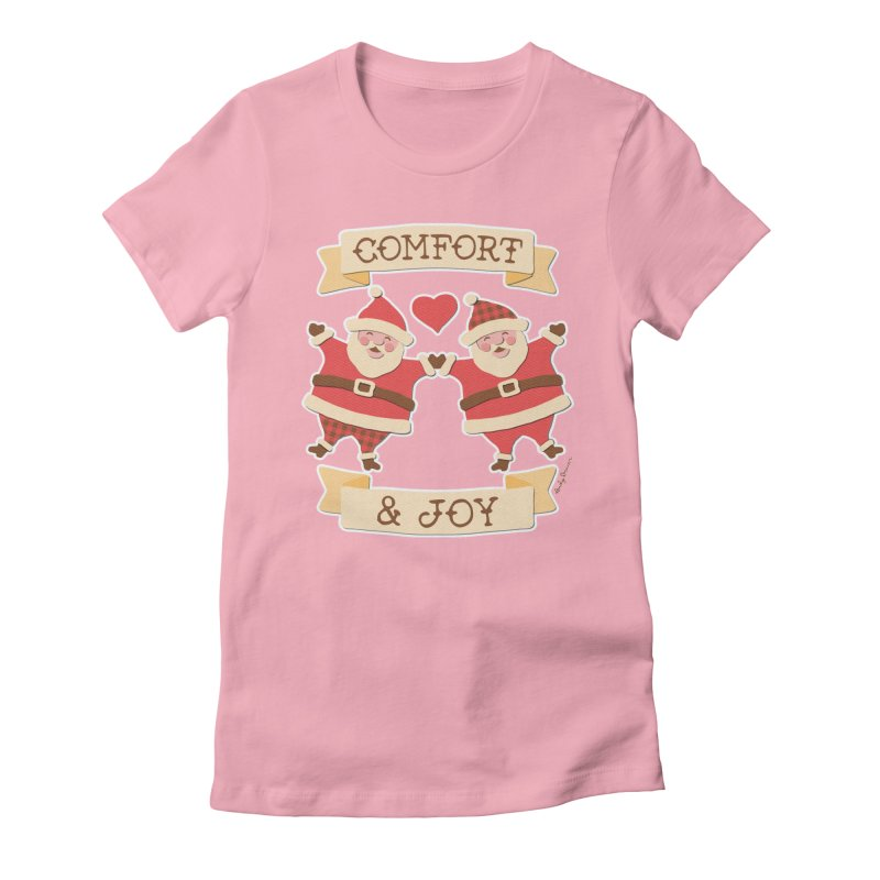 Comfort and Joy Women's Fitted T-Shirt by Andy Bauer's Shop