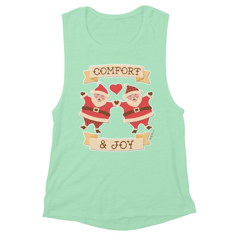 Comfort and Joy Women's Muscle Tank by Andy Bauer's Shop
