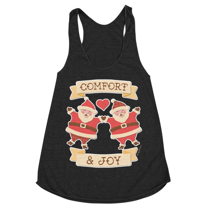 Comfort and Joy Women's Racerback Triblend Tank by Andy Bauer's Shop