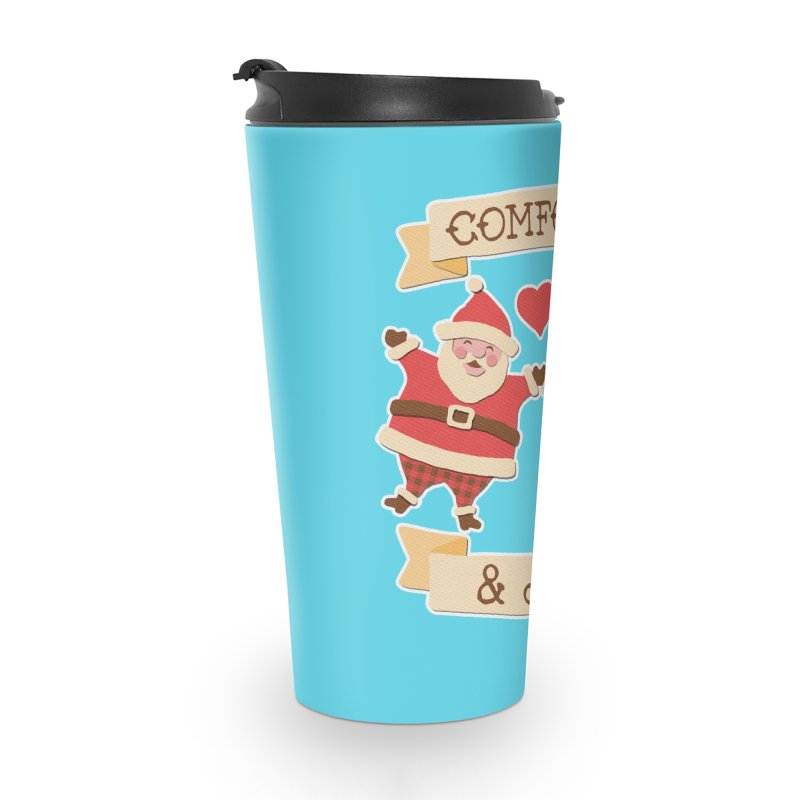 Comfort and Joy Accessories Travel Mug by Andy Bauer's Shop