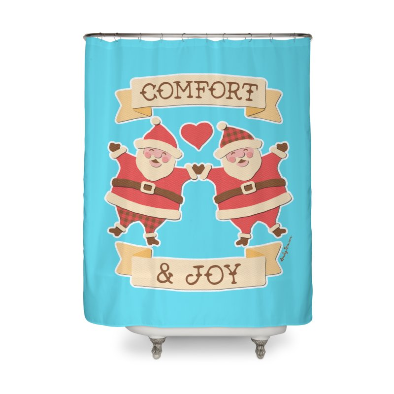 Comfort and Joy Home Shower Curtain by Andy Bauer's Shop