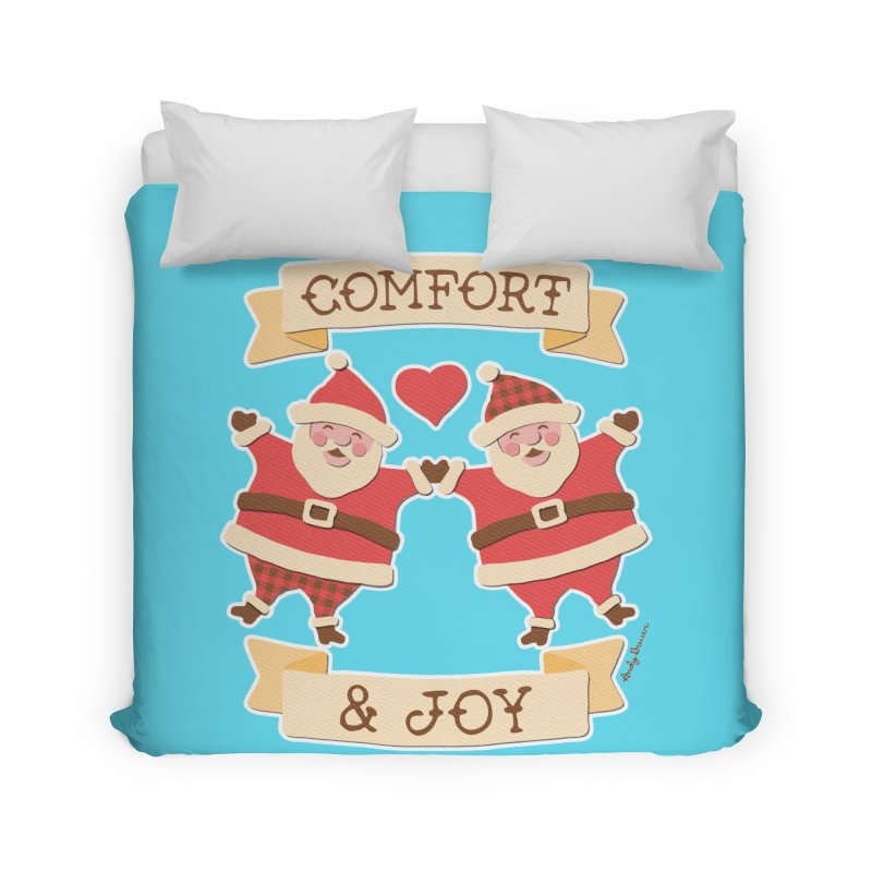 Comfort and Joy Home Duvet by Andy Bauer's Shop