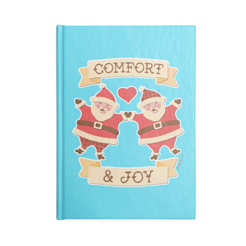 Comfort and Joy Accessories Blank Journal Notebook by Andy Bauer's Shop