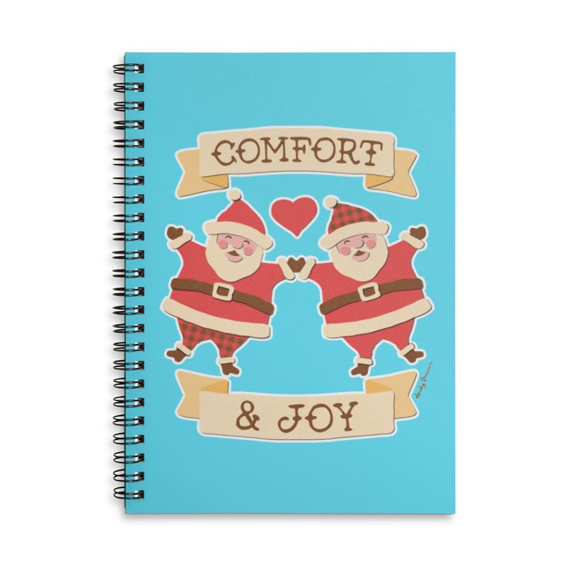Comfort and Joy Accessories Lined Spiral Notebook by Andy Bauer's Shop