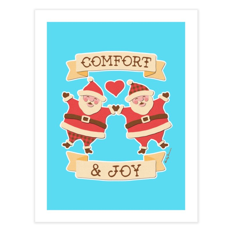Comfort and Joy Home Fine Art Print by Andy Bauer's Shop