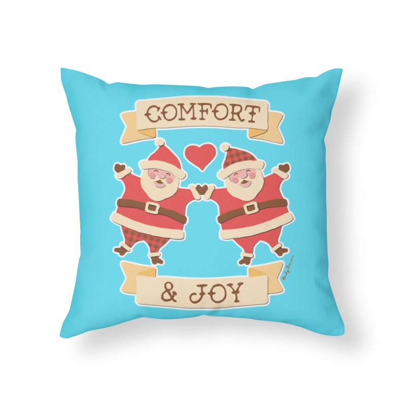 Comfort and Joy Home Throw Pillow by Andy Bauer's Shop