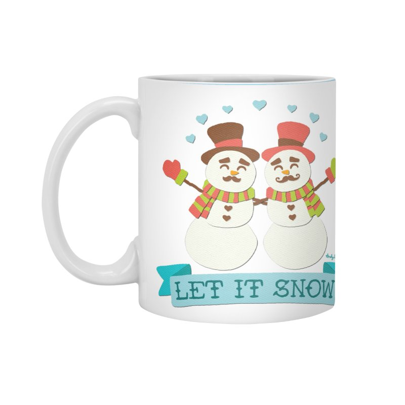 Let It Snow Accessories Mug by Andy Bauer's Shop