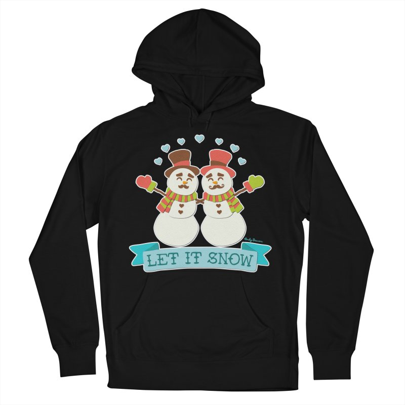 Let It Snow Women's Pullover Hoody by Andy Bauer's Shop