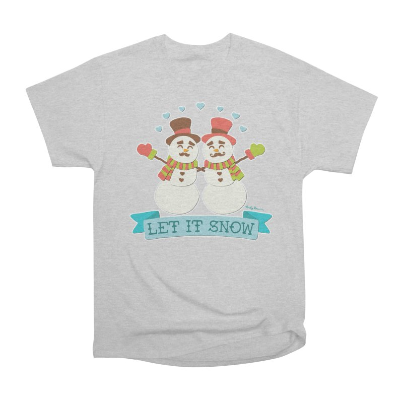 Let It Snow Women's Heavyweight Unisex T-Shirt by Andy Bauer's Shop