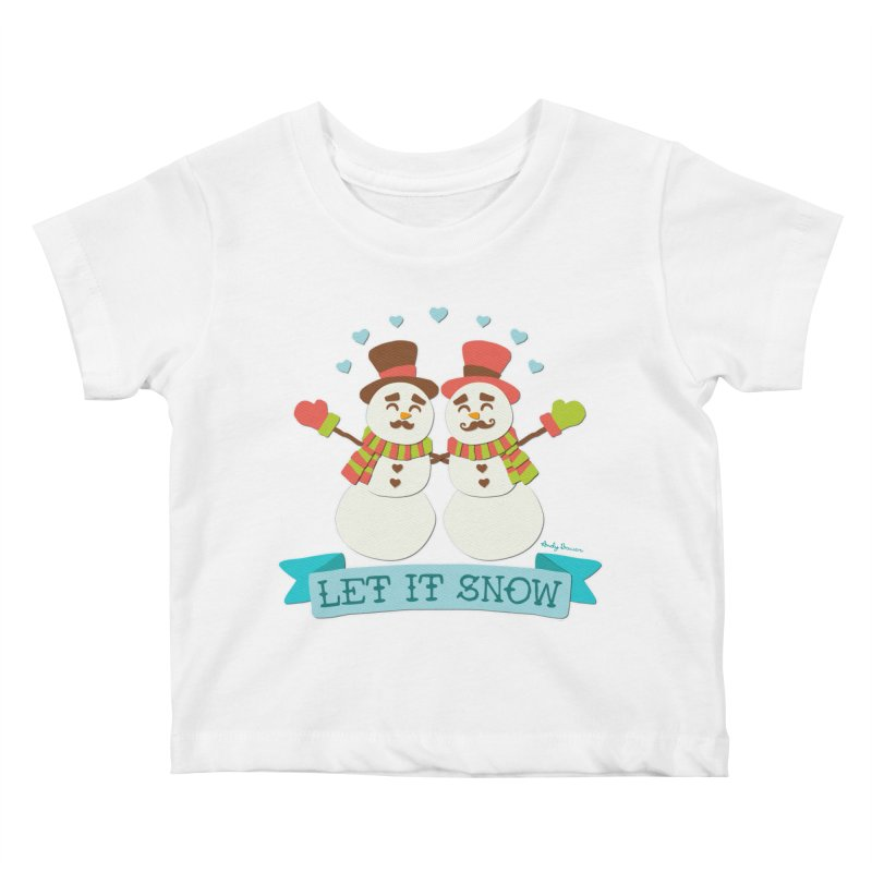 Let It Snow Kids Baby T-Shirt by Andy Bauer's Shop