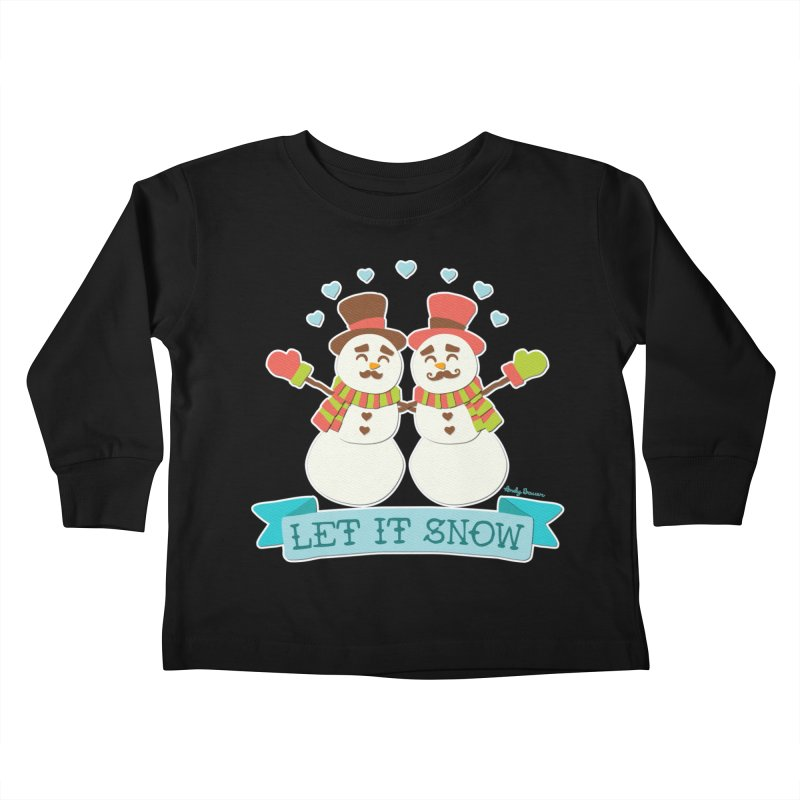 Let It Snow Kids Toddler Longsleeve T-Shirt by Andy Bauer's Shop