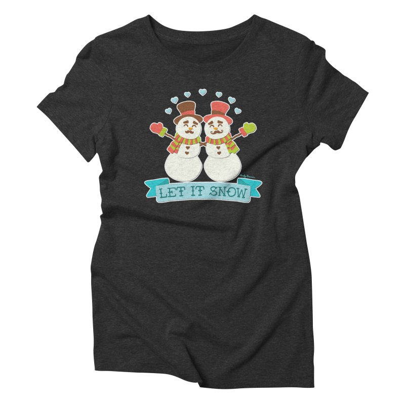 Let It Snow Women's Triblend T-Shirt by Andy Bauer's Shop