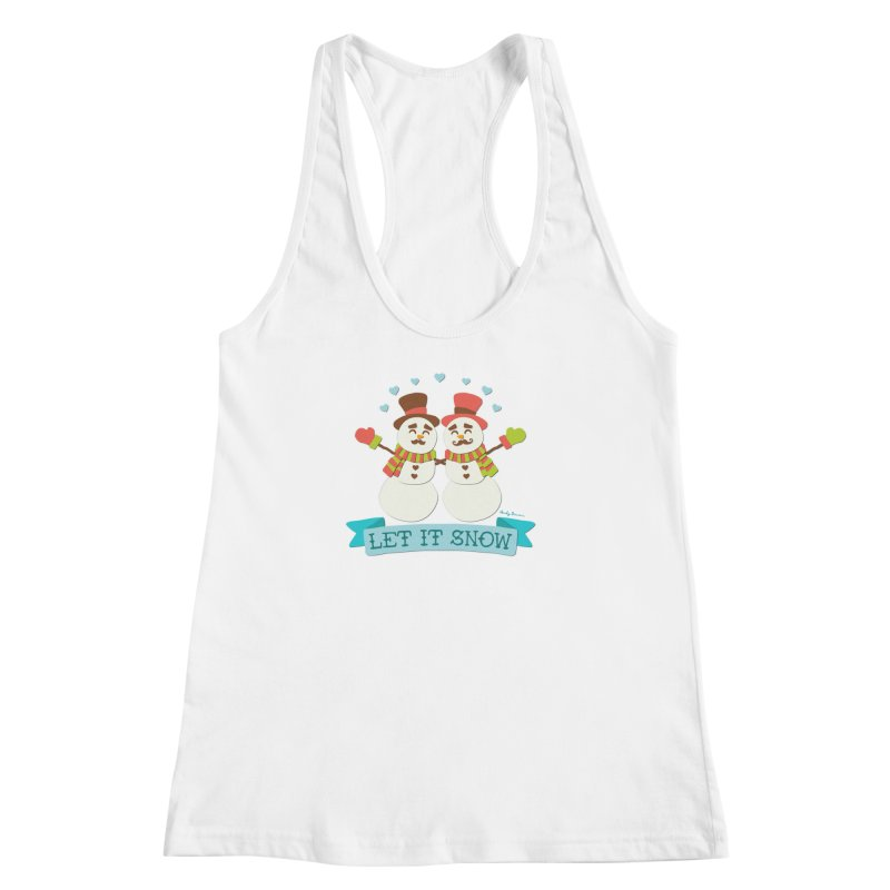 Let It Snow Women's Racerback Tank by Andy Bauer's Shop