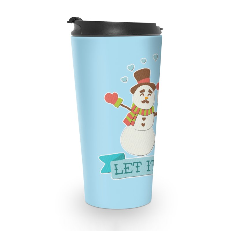 Let It Snow Accessories Travel Mug by Andy Bauer's Shop
