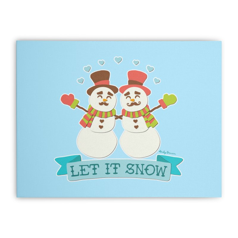 Let It Snow Home Stretched Canvas by Andy Bauer's Shop