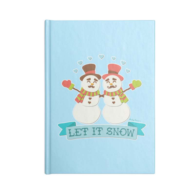 Let It Snow Accessories Lined Journal Notebook by Andy Bauer's Shop