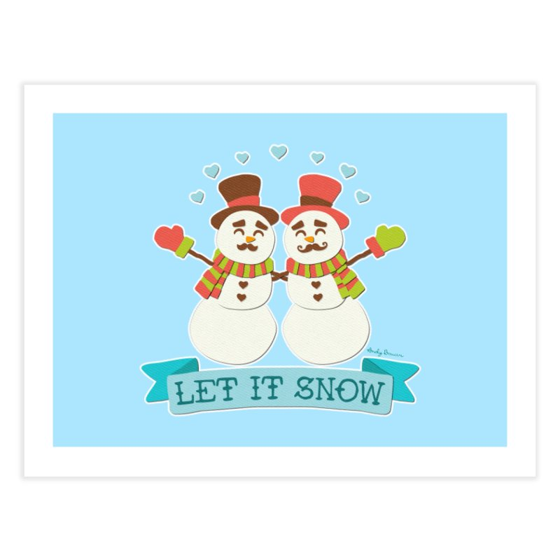 Let It Snow Home Fine Art Print by Andy Bauer's Shop