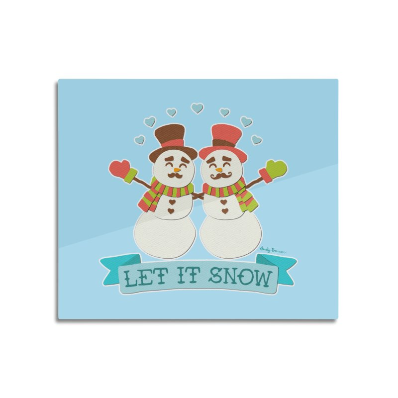 Let It Snow Home Mounted Aluminum Print by Andy Bauer's Shop