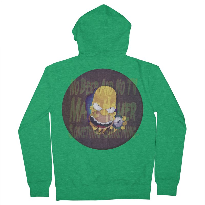 No Beer and No TV Make Homer Something Something... Men's Zip-Up Hoody by andyman4213's Artist Shop