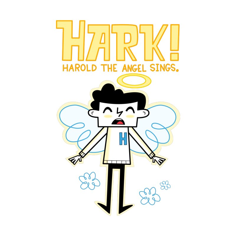 Hark! Harold the Angel Sings. Women's Sweatshirt by