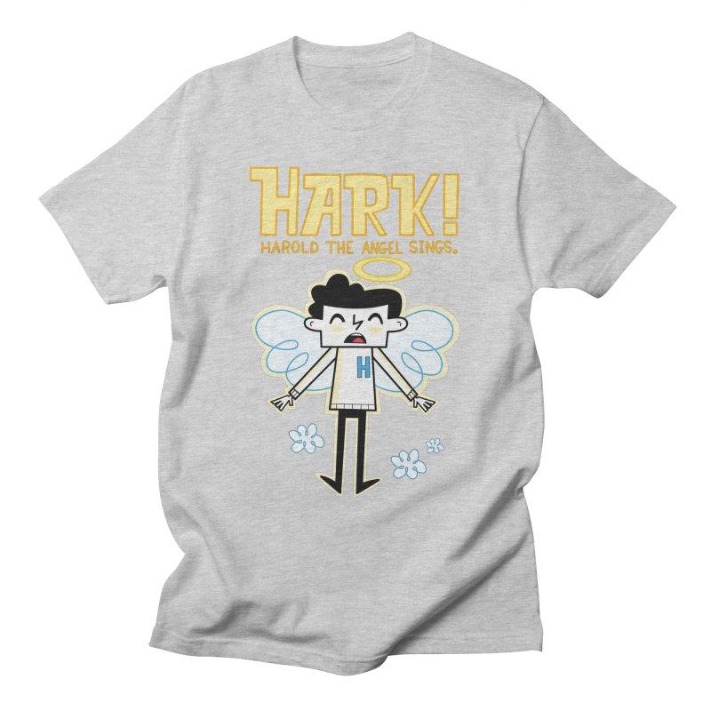 Hark! Harold the Angel Sings. Men's T-Shirt by