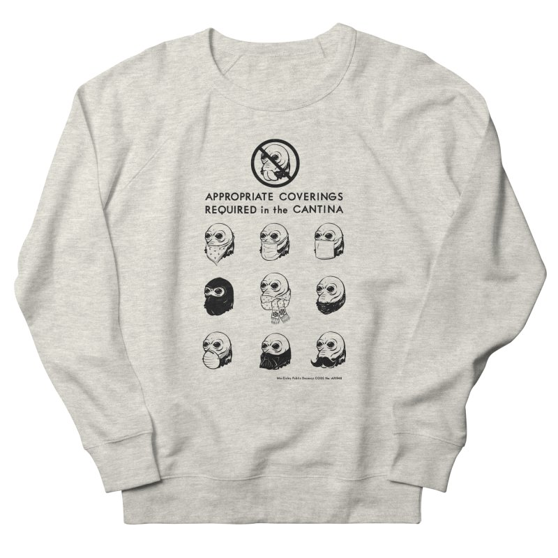 Cantina Rules Men's Sweatshirt by Andy Pitts Artist Shop