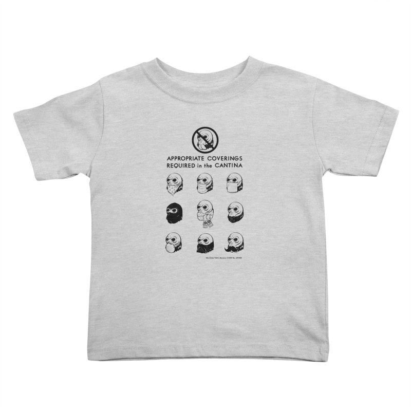 Cantina Rules Kids Toddler T-Shirt by Andy Pitts Artist Shop