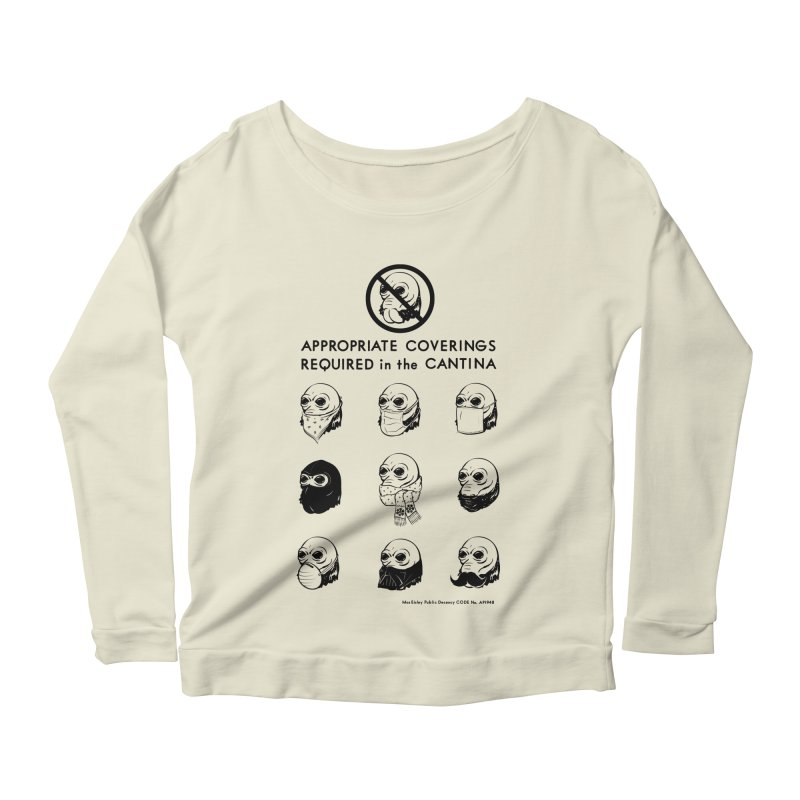 Cantina Rules Women's Longsleeve Scoopneck  by Andy Pitts Artist Shop