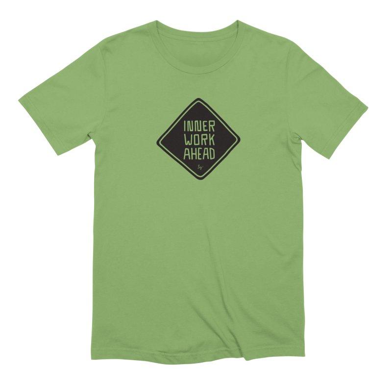 Inner Work Ahead Men's T-Shirt by &y | Andy Rado