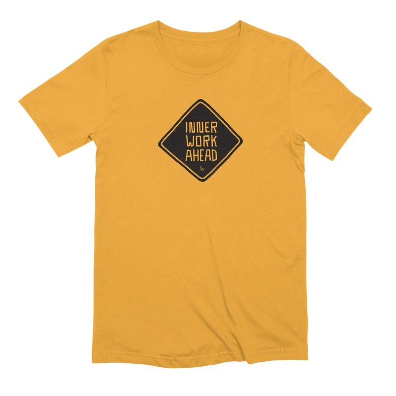 Inner Work Ahead Men's T-Shirt by &y   Andy Rado