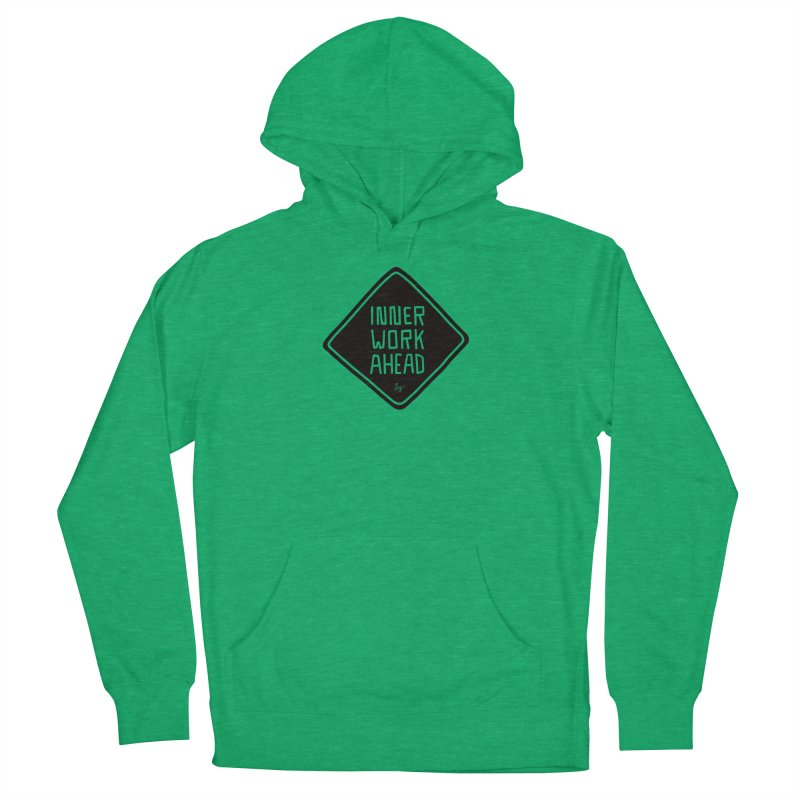Inner Work Ahead Men's French Terry Pullover Hoody by No Agenda by Andy Rado