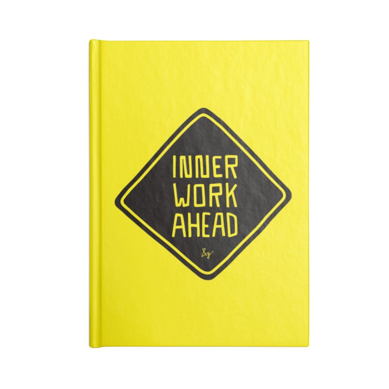 Inner Work Ahead Accessories Notebook by No Agenda by Andy Rado