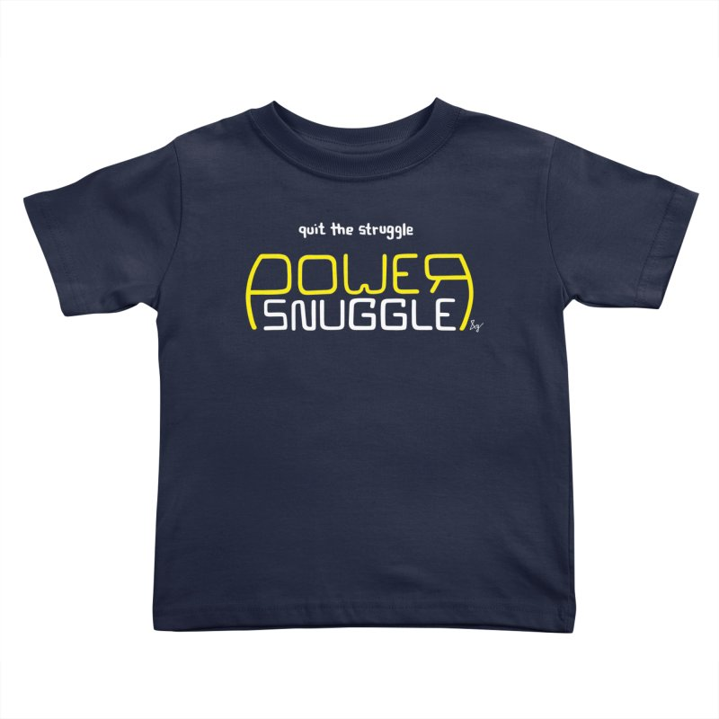 Power Snuggle Kids Toddler T-Shirt by No Agenda by Andy Rado