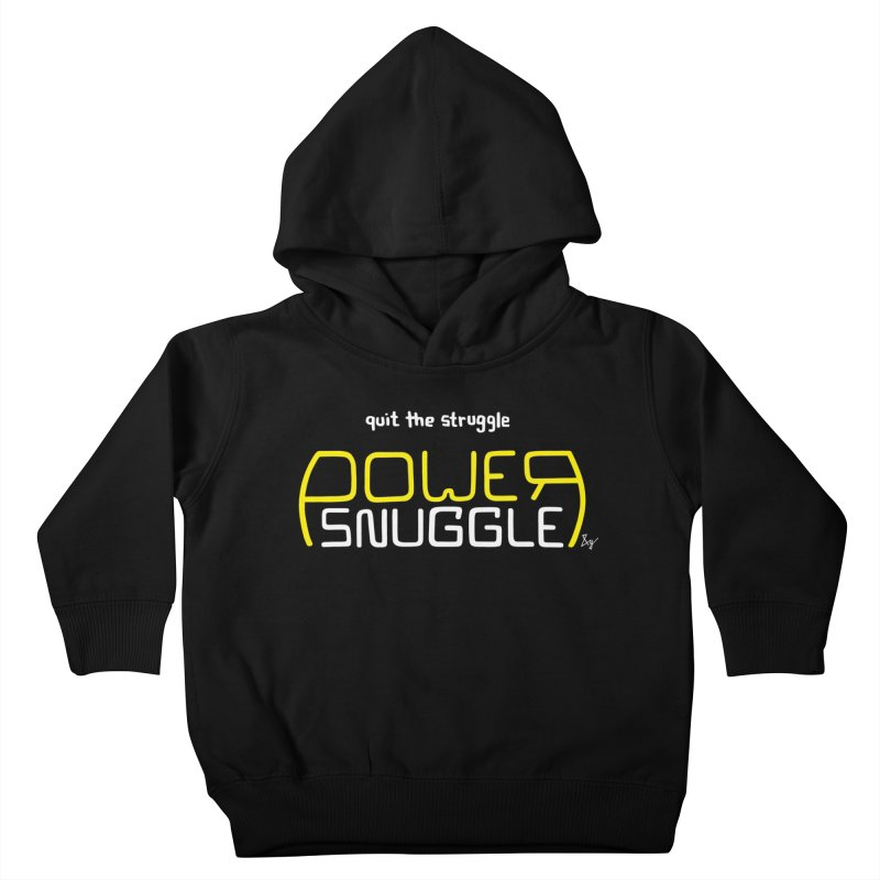 Power Snuggle Kids Toddler Pullover Hoody by No Agenda by Andy Rado
