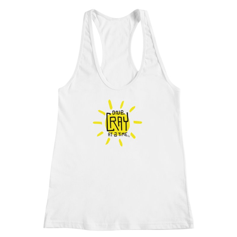 One Cray at a Time Women's Racerback Tank by No Agenda by Andy Rado