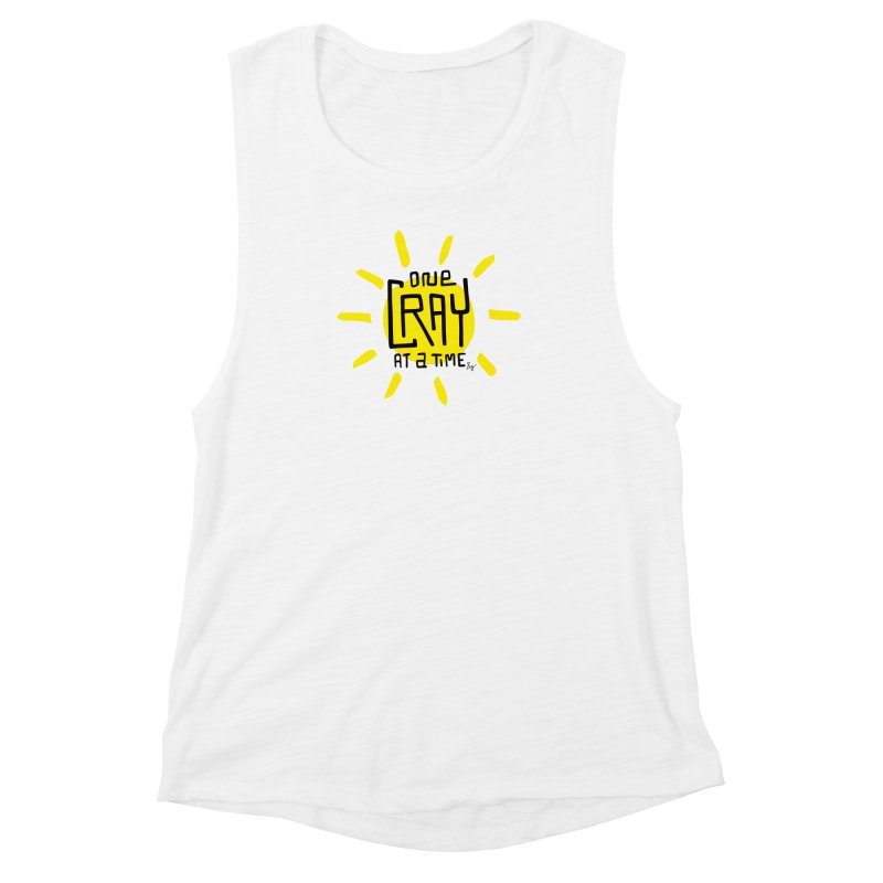 One Cray at a Time Women's Muscle Tank by No Agenda by Andy Rado