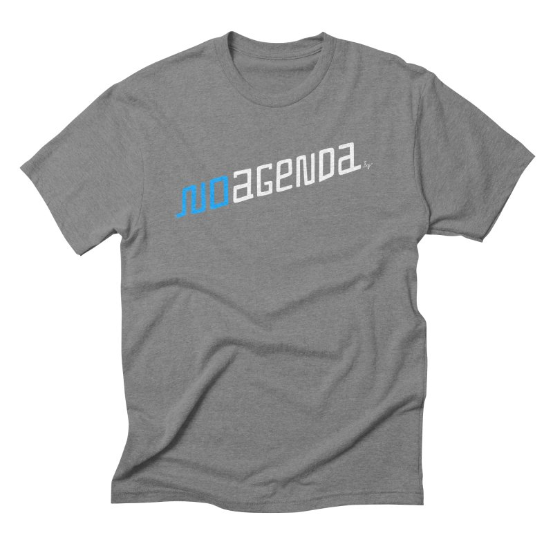 No Agenda Men's Triblend T-Shirt by No Agenda by Andy Rado