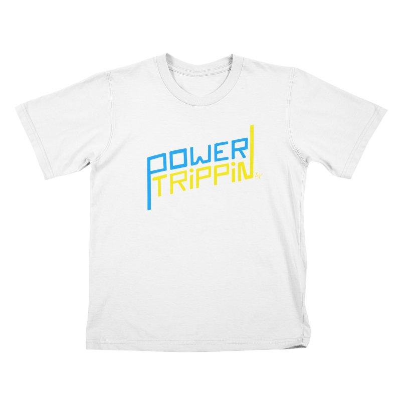 Power Trippin Kids T-Shirt by No Agenda by Andy Rado
