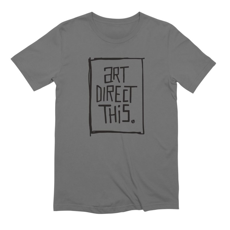 Art Direct This Men's T-Shirt by No Agenda by Andy Rado