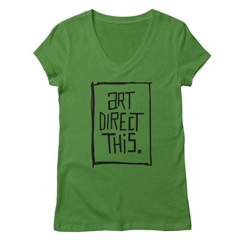 Art Direct This Women's Regular V-Neck by No Agenda by Andy Rado