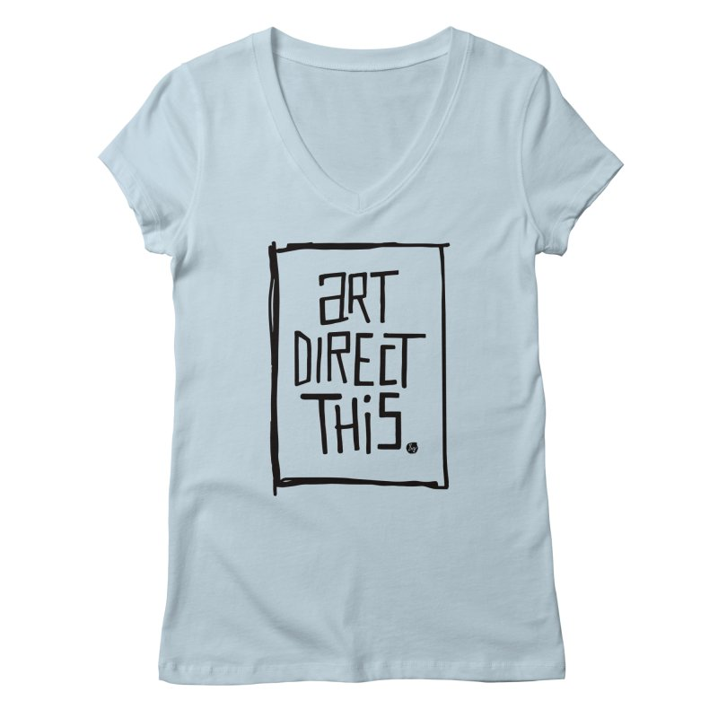 Art Direct This Women's Regular V-Neck by No Agenda by Andy Rado