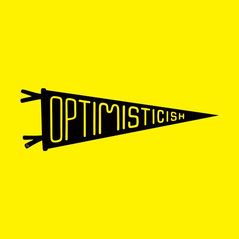 Optimisticish by No Agenda by Andy Rado