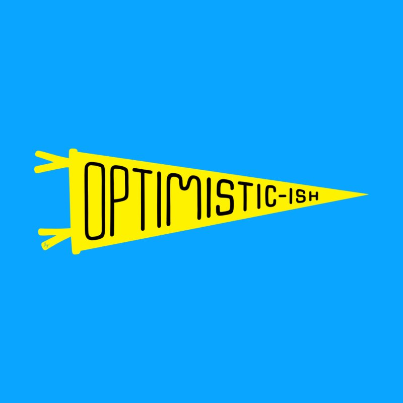 Optimistic-ish by No Agenda by Andy Rado