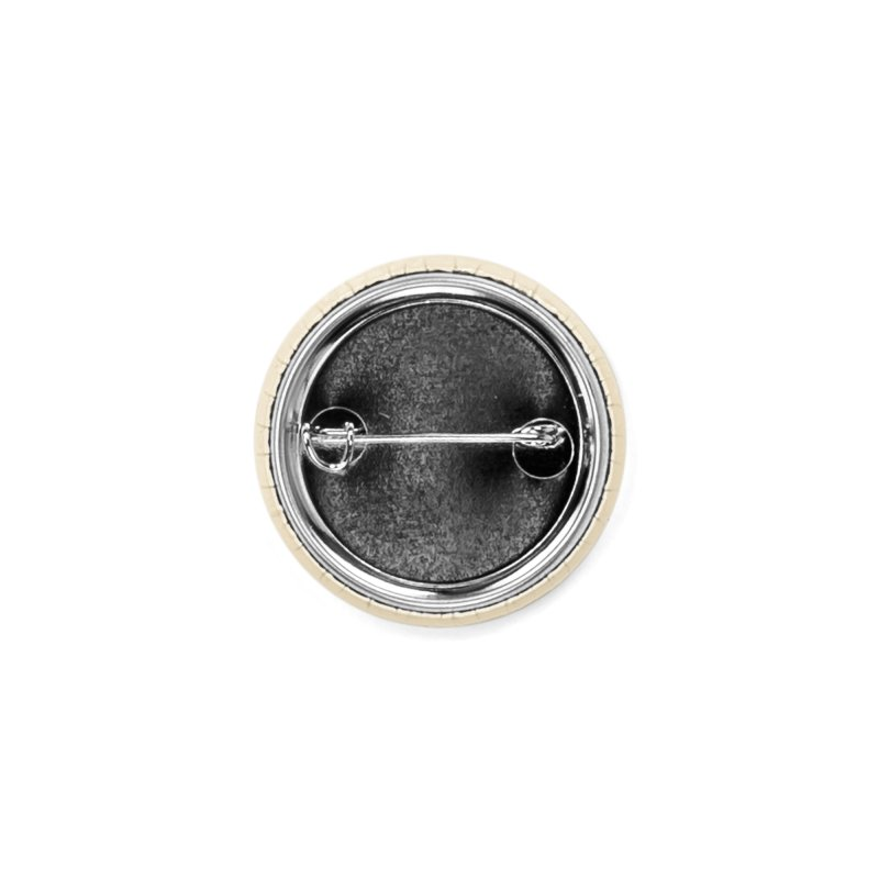 Dream Out Loud Accessories Button by andywestface's Artist Shop