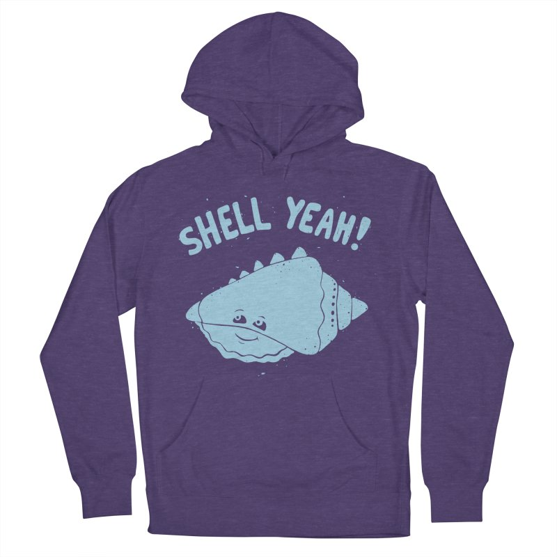 (S)HELL YEAH!  Women's Pullover Hoody by DYLAN'S SHOP